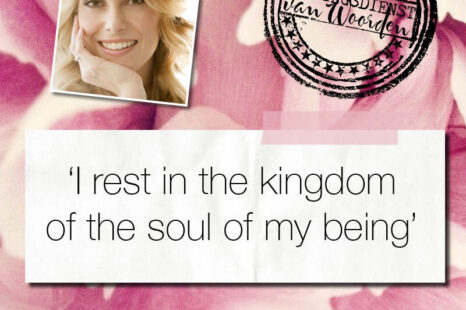 'I rest in the kingdom of the soul of my being'